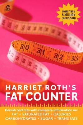 Harriet Roth's Fat Counter By Roth, Harriet